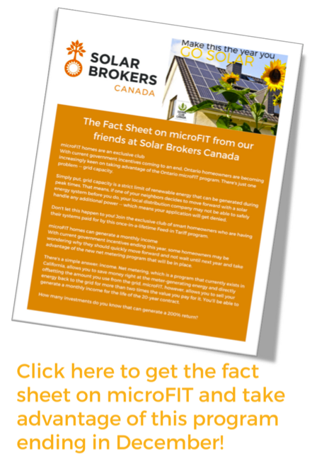 Get the fact sheet on microFIT from our friends at Solar Brokers Canada