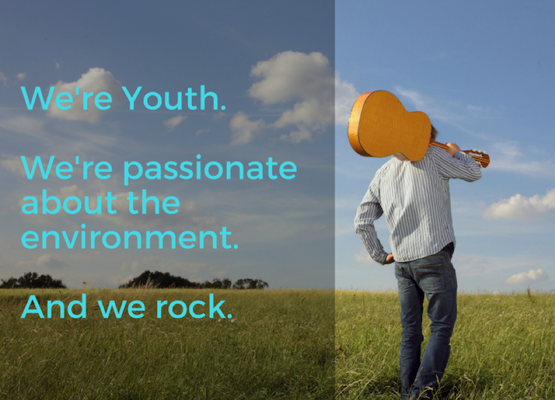 We are youth and we are passionate about the environment