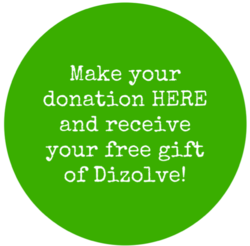 donate now and receive your free gift of Dizolve