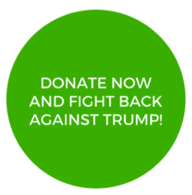 Donate now and fight back against Trump!