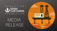 Media Release- Deeply flawed review could fast-track Newfoundland offshore oil and gas at expense of environment